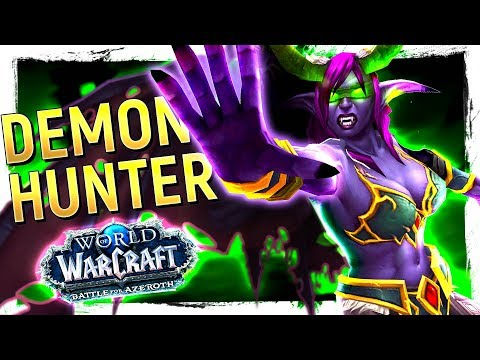 FUN OR NOT? The DEMON HUNTER: Battle for Azeroth 8.0 Class Review [Havoc & Vengeance] streaming vf