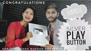 UNBOXING SILVER PLAY BUTTON ||Congratulations!!♥| karishma shah | Ruhaan Bhardwaj |Uttrakhand 2019