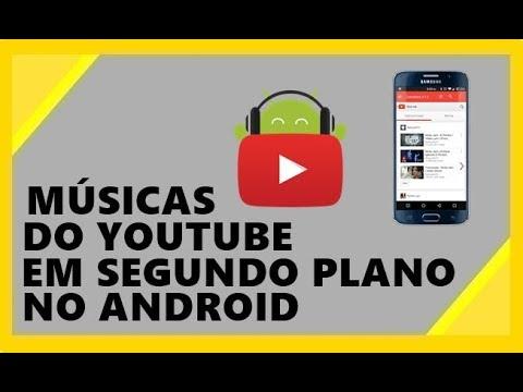 Como Ouvir Música No Youtube Em Segundo Plano Android Sem App Youtube