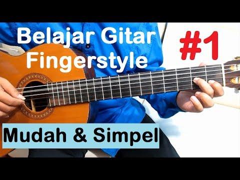 Belajar Gitar Fingerstyle #1 (Tutorial 1) Mudah & Simpel Untuk Pemula