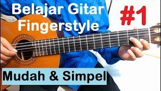 Video Belajar Gitar Fingerstyle #1 (Tutorial 1) Mudah & Simpel Untuk Pemula download MP3, 3GP, MP4, WEBM, AVI, FLV April 2018