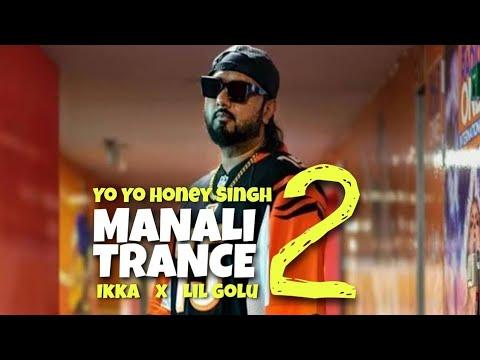 manali-trance-2-|-yo-yo-honey-singh-|-saiyaan-ji