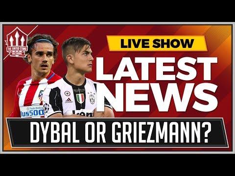 DYBALA or GRIEZMANN To MANCHESTER UNITED? Man Utd News