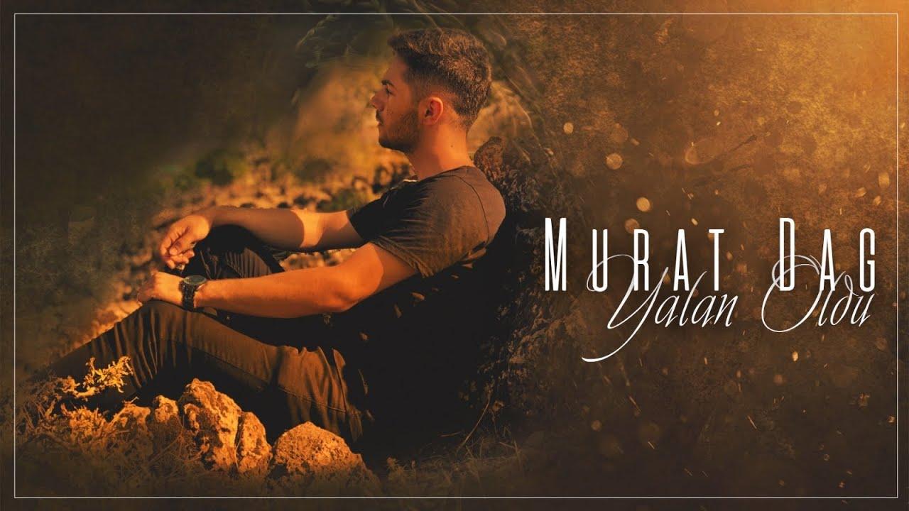 Murat Dağ - Yalan Oldu (ft Servet Tunç) 2020