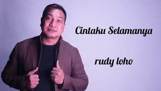 Download Lagu Cintaku selamanya (AUDIO OFFICIAL) Rudy Loho | Lagu Rohani mp3
