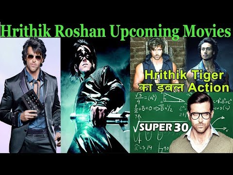 Hrithik Roshan Upcoming Movies 2017, 2018 ,2019 With Release