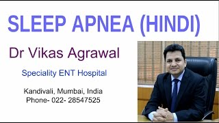 Snoring and Sleep Apnea Treatment  in Hindi by Dr Vikas Agrawal