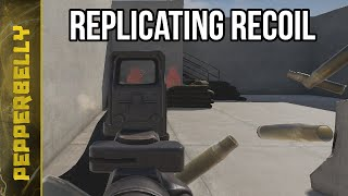 Replicating Recoil In Tactical Shooters & MilSims