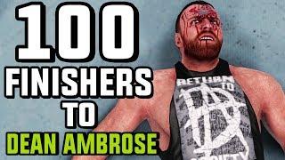 WWE 2K19 - 100 Finishers To Dean Ambrose!