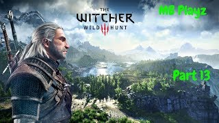 The Witcher 3 Live playthrough, Part 13
