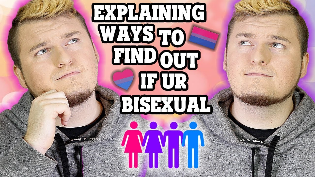 how do you know for sure you are bisexual
