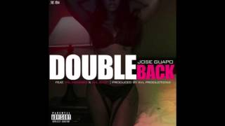 Jose Guapo - Double Back