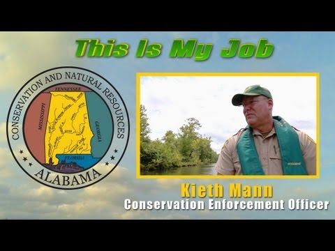 Alabama Conservation & Natural Resources - THIS IS MY JOB - Keith Mann