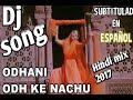 ओढ़नी ओढ़ के नाचूँ ।। (salman Khan) Hindi BSR Dj Remix Song 2017 mp4,hd,3gp,mp3 free download ओढ़नी ओढ़ के नाचूँ ।। (salman Khan) Hindi BSR Dj Remix Song 2017
