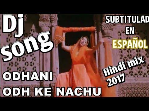 ओढ़नी ओढ़ के नाचूँ ।। (salman khan) Hindi BSR dj remix song 2017