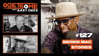 Bernie Mac Stories! | #GetSome Ep. 127