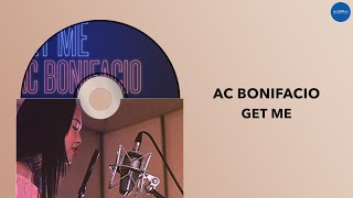 AC Bonifacio | Get Me | Full Audio