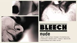 BLEECH | The Worthing Song | NUDE
