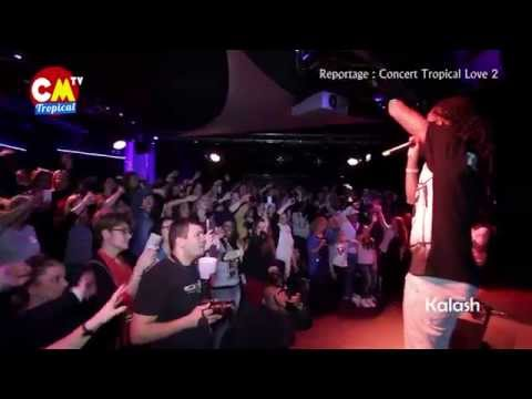 Reportage Tropical Love 2 (Slaï, Gage, Kalash, Nesly, Marvin ...)