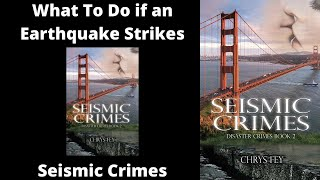 What to Do if an Earthquake Strikes