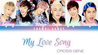 Cross Gene (크로스진) - My Love Song Lyrics (Color Coded Lyrics …