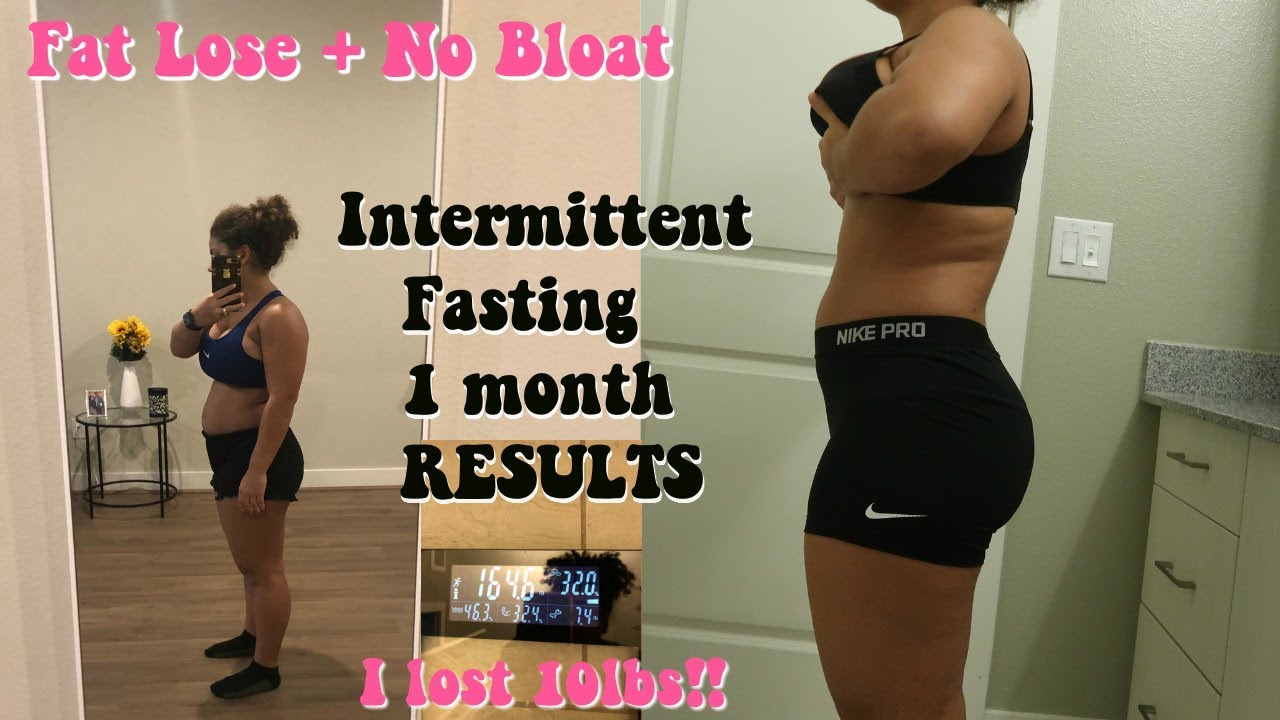 Intermittent Fasting 1 Month Weight Loss Fat Loss Less Bloat Youtube