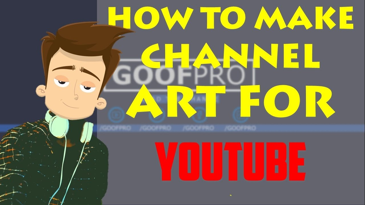 how to make channel art for youtube mac