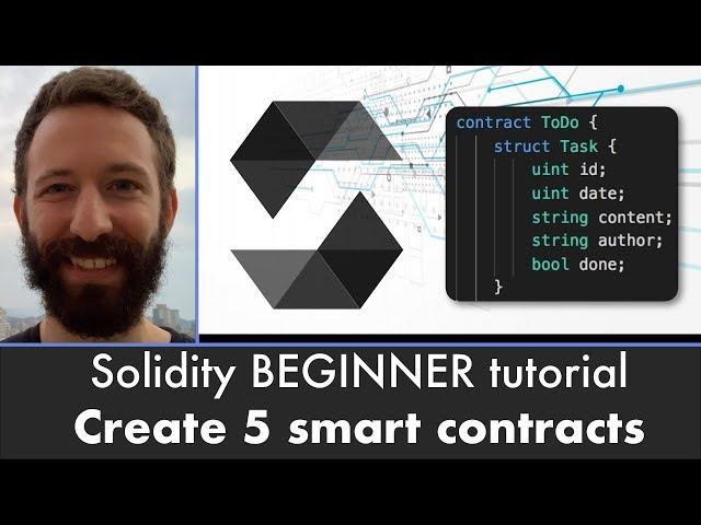 Solidity / Ethereum Smart Contract BEGINNER Tutorial - Create 5 Smart Contracts