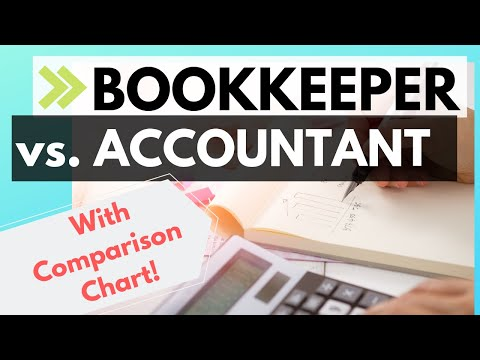 Difference Between A Bookkeeper And An Accountant (+ Free Download Chart)