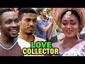 LOVE COLLECTOR (Full Movie) - Classic Release | Nigerian Nollywood Movies | Latest Full Movies