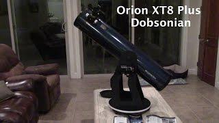 Orion XT8 Plus Dobsonian Telescope Review