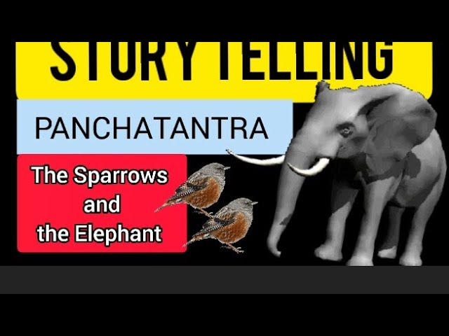The Sparrows and the Elephant #Panchatantra #Story #kids