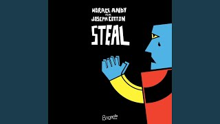 Download Steal (feat. Joseph Cotton)