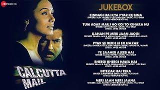 Calcutta Mail - Full Movie Audio Jukebox   Anil Kapoor, Rani Mukherjee, Manisha Koirala