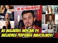 + DE 30 MULHERES INDICAM QUAIS PERFUMES MASCULINOS ELAS PREFEREM SENTIR NOS HOMENS #EnquetePerfumada