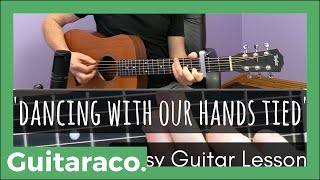 Dancing With Our Hands Tied - Taylor Swift  // EASY Guitar Tutorial (Open Chords & Strumming)