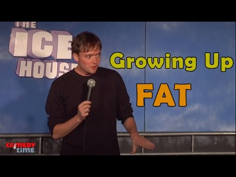 Growing Up Fat - Comedy Time