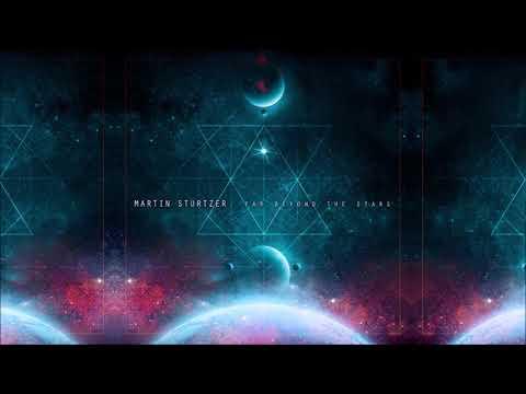 Martin Stürtzer - Far Beyond The Stars | Full Album