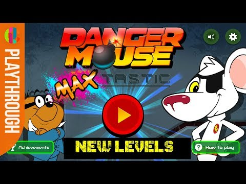 DANGER MOUSE: Max-Tastic   NEW LEVELS Playthrough   Oh My Goth!