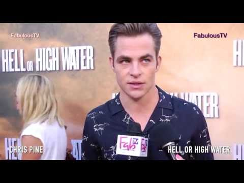 Chris Pine at  Hell or High Water  world premiere in Hollywood on Fabulous TV