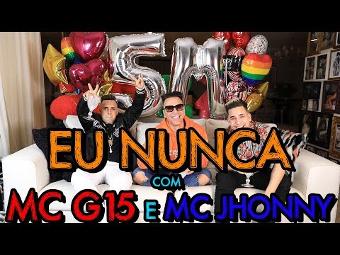 EU NUNCA COM MC G15 E MC JHONNY  MatheusMazzafera