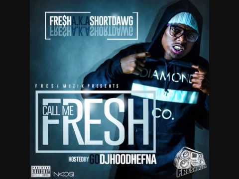 "Short Dawg - ""Shabba(Fre) Feat MC Beezy (Call Me Fresh)"
