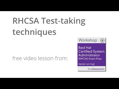 RHCSA Test-taking Techniques - RHCSA Tutorial