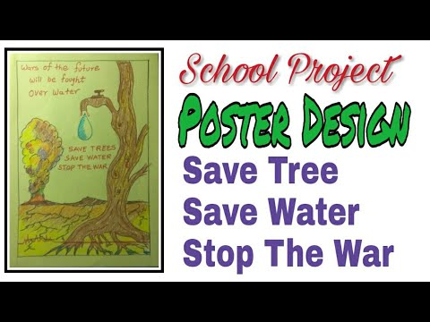 poster design save tree save water stop the war school projects