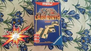 Recensioni di Chiara 12: Labyrinth (the card game)