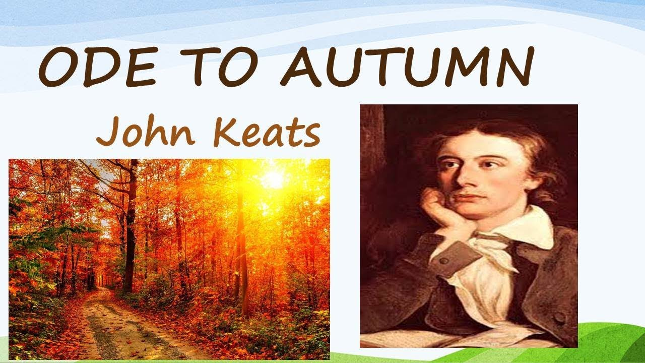 an analysis of typical romantic poems ode to a nightingale and to autumn by john keats