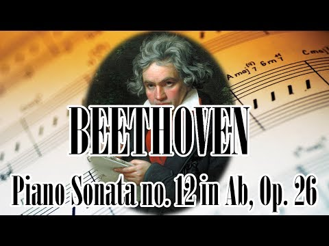 🎼 BEETHOVEN Piano Sonata no. 12 in Ab, Op. 26 | BEETHOVEN Classical Music for Relaxation Studying