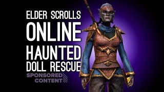 Elder Scrolls Online Gameplay: Let's Play ESO Greymoor - CREEPY DOLL RESCUE (Sponsored Content)