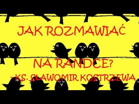 Jak rozmawiać na randce? - ks. Sławomir Kostrzewa (cz.1)