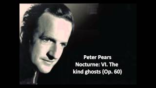 "Peter Pears: The complete ""Nocturne Op. 60"" (Britten)"